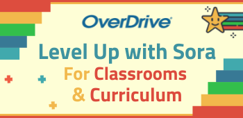 Level Up with Sora for Your Classrooms and Curriculum (August 2021)