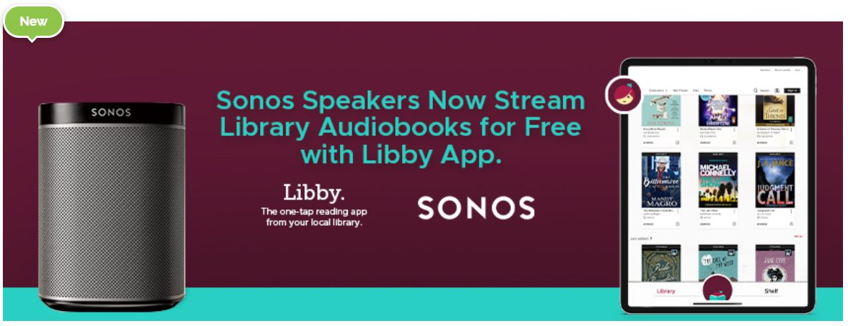 Sonos Speakers Now Stream Library Audioboks for Free with Libby App.